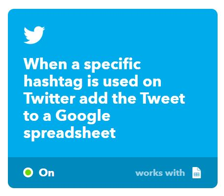 IFTTT Automation - Compile Google Spreadsheet when specific hashtag is used.