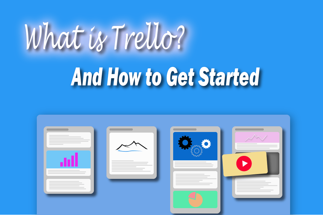 What is Trello? And How to Get Started