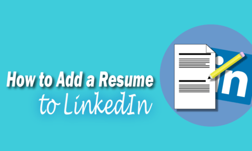 Adding a Resume to LinkedIn