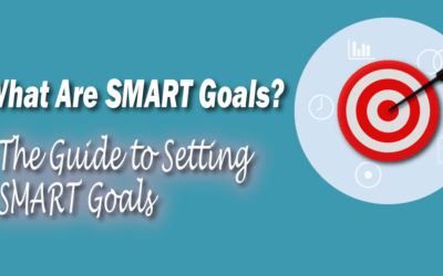 What Are SMART Goals: The Guide to Setting SMART Goals in 2020