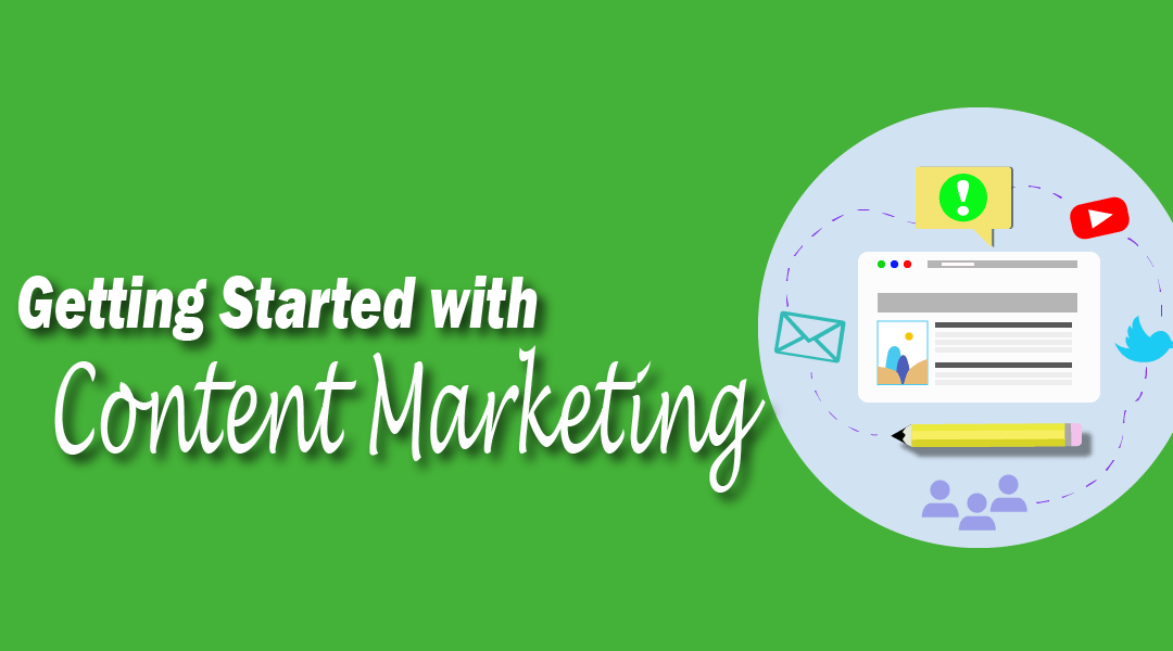 How to Get Started with Content Marketing in 2020