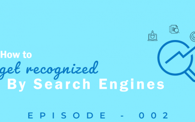 Episode 2: SEO Tips and Strategies for Getting Your Website Seen by Search Engines