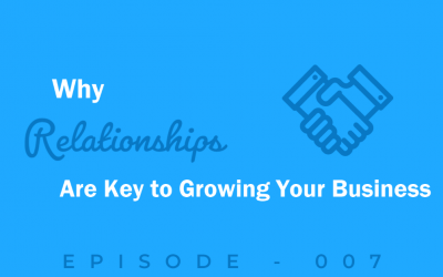 Episode 7: Building Relationships, Problem-Solving, and Overcoming Failure