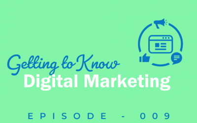 Episode 9: It's All About the Strategy: Digital Marketing