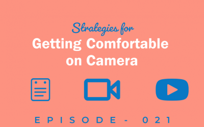 Strategies for Improving Your On-Camera Presence