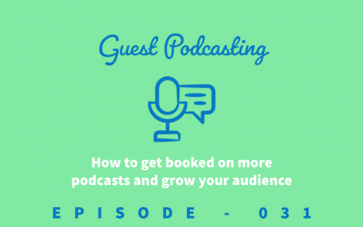 Episode 31: How to Get Booked on Podcasts and Why You Need to Start Guest Podcasting [Trevor Oldham]