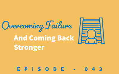 Episode 43: How to Bounce Back Stronger After Failure [Megan Colleen Johnson]
