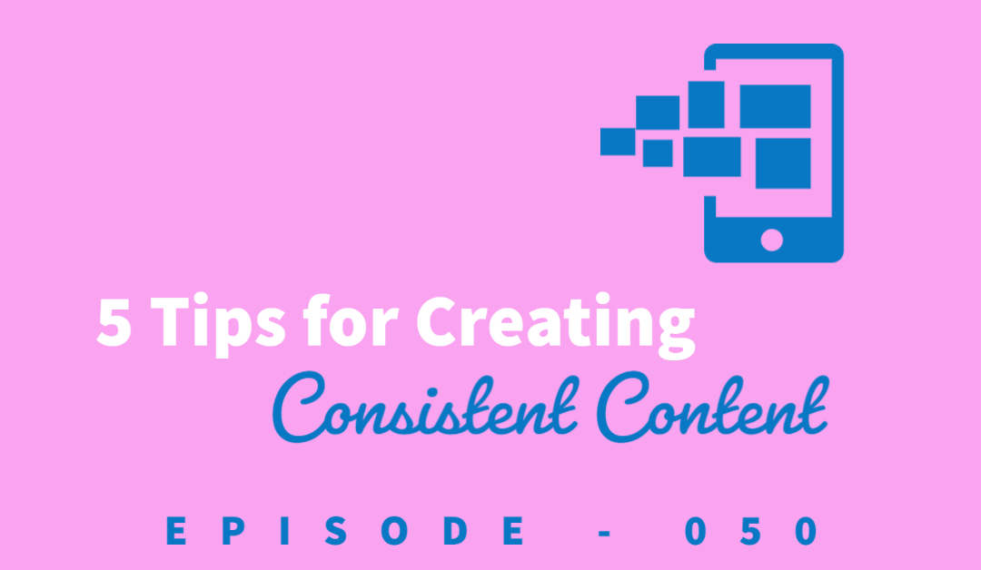 Episode 50: 5 Tips for Being a Consistent Content Creator, Why It Matters, and What's In Store for the Nine-Five Podcast