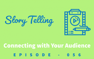Episode 56: Connecting with Your Audience Through Story Telling [Sabine Kvenberg]