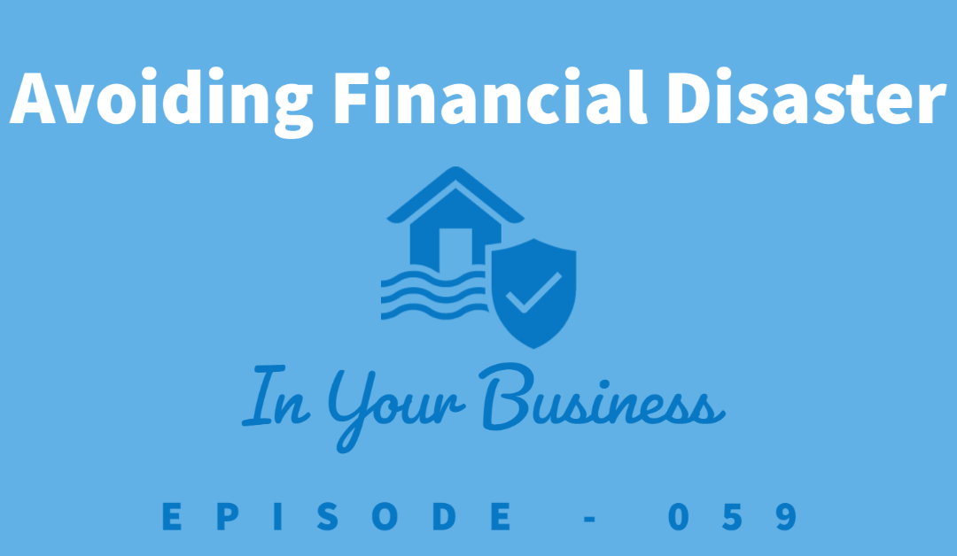Episode 59: Avoiding Financial Disaster Before You Even Start Your Business [Parker Stevenson]