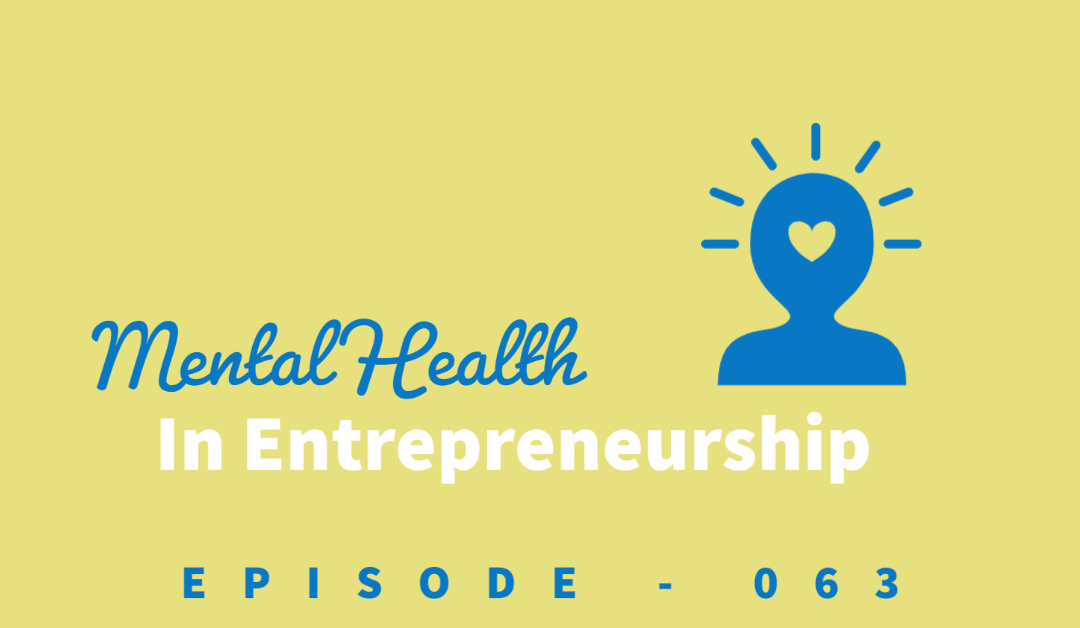 Episode 63: Maintaining Your Mental Health While Running a Business [Kathryn Burmeister]